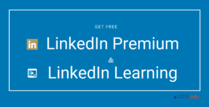 How to get LinkedIn Premium & LinkedIn Learning for free
