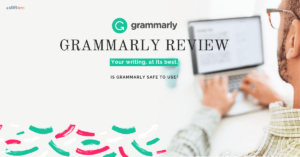 Grammarly Review 2019 Is Grammarly safe to use