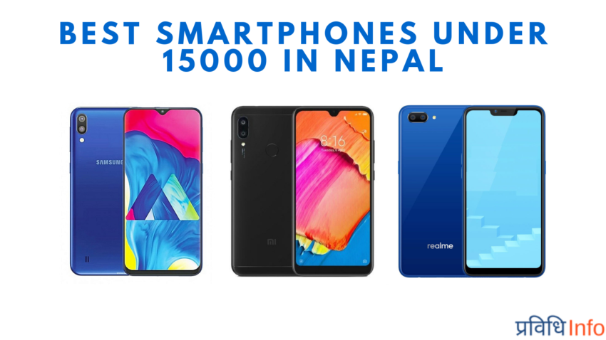 Best Smartphones under Rs 15000 in Nepal