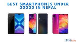 Best Smartphones 30000 under in Nepal 2019