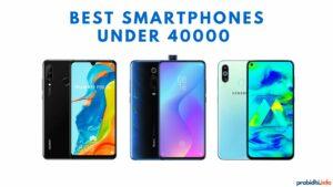 Best Smartphones under 40000 in Nepal 2019