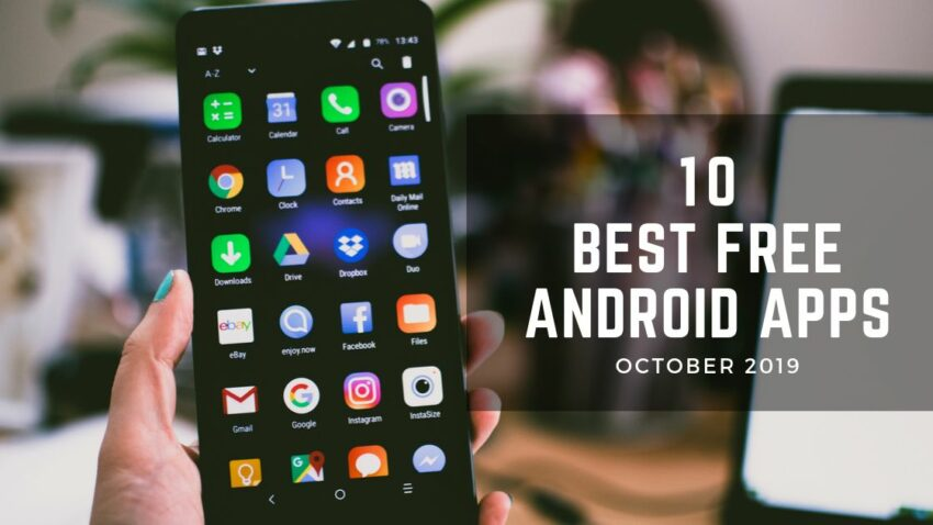 Top 10 Unique & Best Free Android Apps – October 2019
