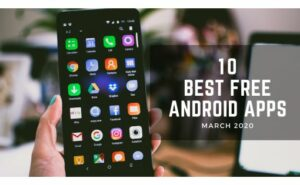 Best Android Apps March
