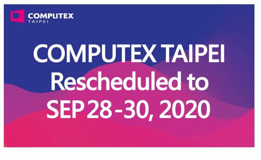 computex taipei 2020 rescheduled coronavirus covid-19